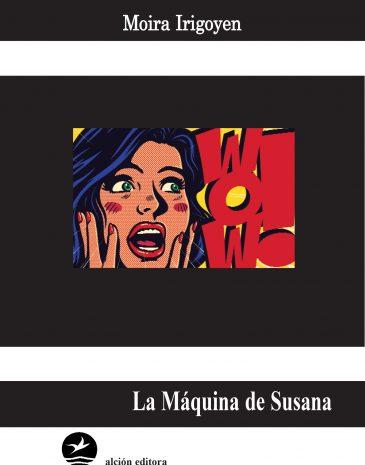 Tapa La Máquina de Susana 20-08-2019 con fondo.qxp